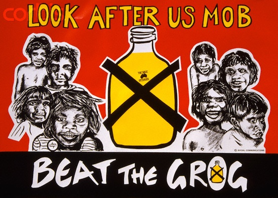 """ca. 1970-1995, Australia --- A poster made by Australian Aborigines to warn of the dangers of alcohol reads, """"Look After Us Mob.......Beat The Grog"""". --- Image by © Christine Osborne/CORBIS"""
