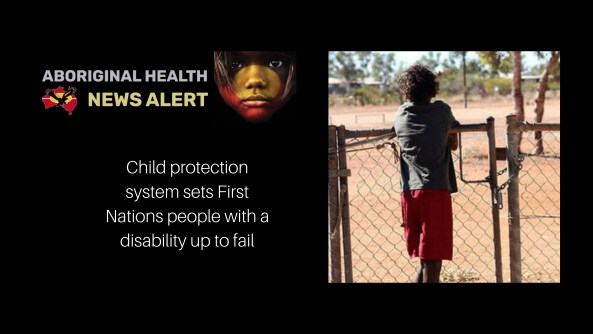feature image text 'child protection system sets First Nations people with disability up to fail, photo of Aboriginal youth leaning on wire gate and broken wire fence in desert landscape