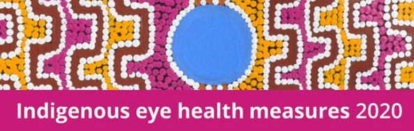AIHW banner for Indigenous eye health measures 2020 report pink yellow brown Aboriginal dot painting with bright blue solid circle in the centre