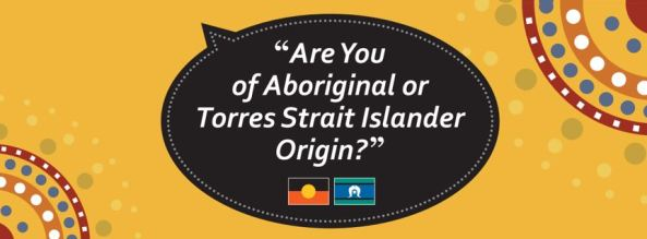 "desktop resource used as a prompt to 'asking the question' ""are you of Aboriginal or Torres Strait Islander origin?"""