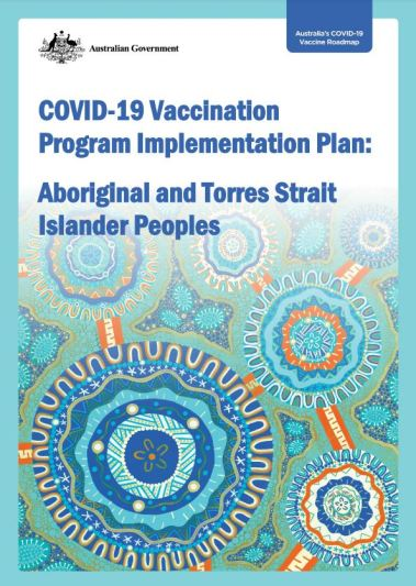 cover of Australian Government Department of Health COVID-19 Vaccination Program Implementation Plan: Aboriginal and Torres Strait Islander Peoples