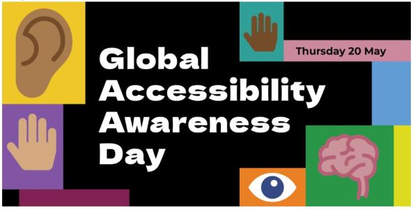 banner tect 'Global Accessibility Awareness Day - Thursday 20 May' vector of hand, ear, eye, brain