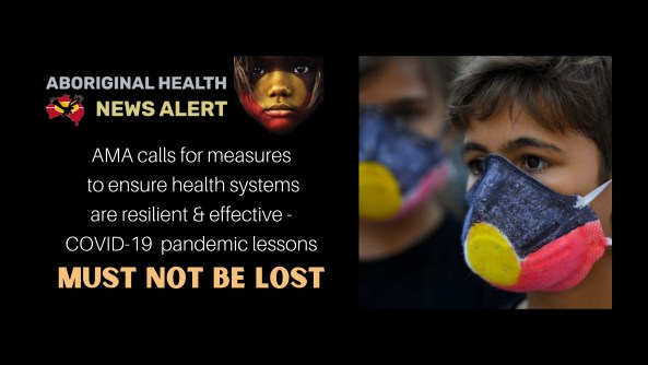 feature tile text 'AMA calls for measures to ensure health systems are resilient & effective - COVID-19 pandemic lessons must not be lost' image of Aboriginal youth with cardboard face mask painted with Aboriginal flag, blurred image of another Aboriginal person in the background wearing same mask