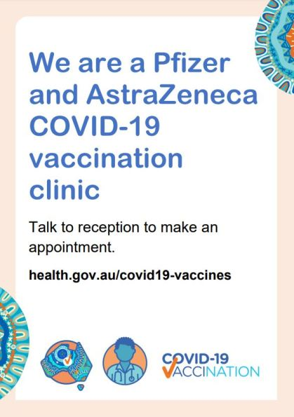 DoH poster 'We are a Pfizer and AstraZeneca COVID-19 vaccination clinic Talk to reception to make an appointment. health.gov.au/covid19-vaccines COVID-19 vaccination'