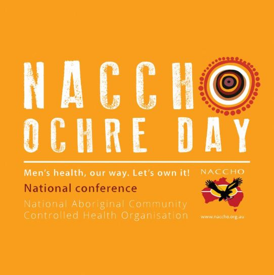 tile text 'NACCHO Ochre Day Men's health, our way. Let's own it! National conference National Aboriginal Community Controlled Health Organisation - NACCHO www.naccho.org.au' white text, NACCHO black eagle over Australia logo