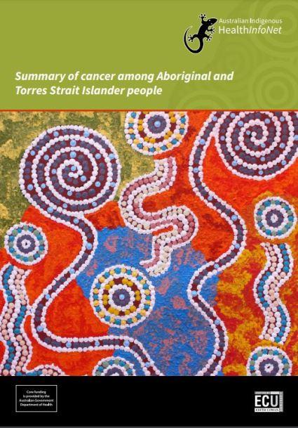 cover of Australian Indigenous HealthInfoNet summary of cancer among ATSI people publication, including artwork 'Karnta' by Corinne Nampijinpa Ryan