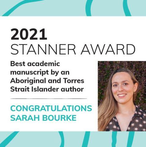 tile text '2021 Stanner Awards best academic manuscript by an ATSI author congratulations Sarah Bourke' & portrait photo of Sarah Bourke
