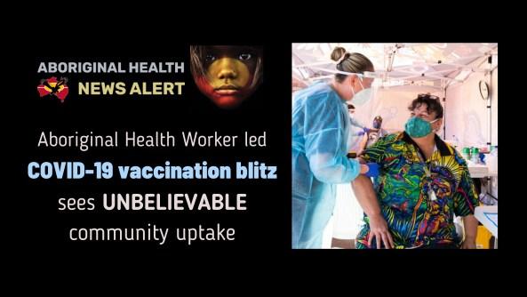 feature tile text 'AHW led COVID-19 vaccination blitz sees unbelievable community update'