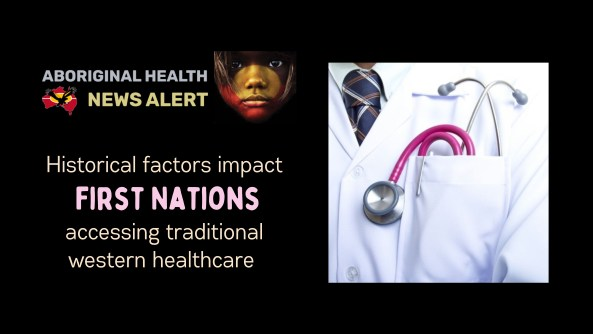 feature tile text 'historical factors impact first nations accessing traditional western healthcare' & image of doctor's torso, white lab coat, stethoscope in pocket