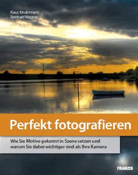 """E-Book: """"Perfekt fotografieren"""""""