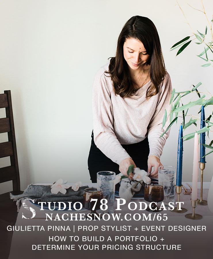 65. How to Build a Portfolio and Determine Your Pricing Structure | Studio 78 Podcast nachesnow.com/65