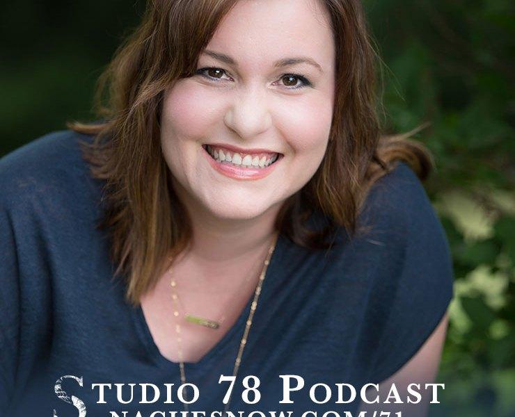 71. How to Run a Product Based Business | Studio 78 Podcast nachesnow.com/71