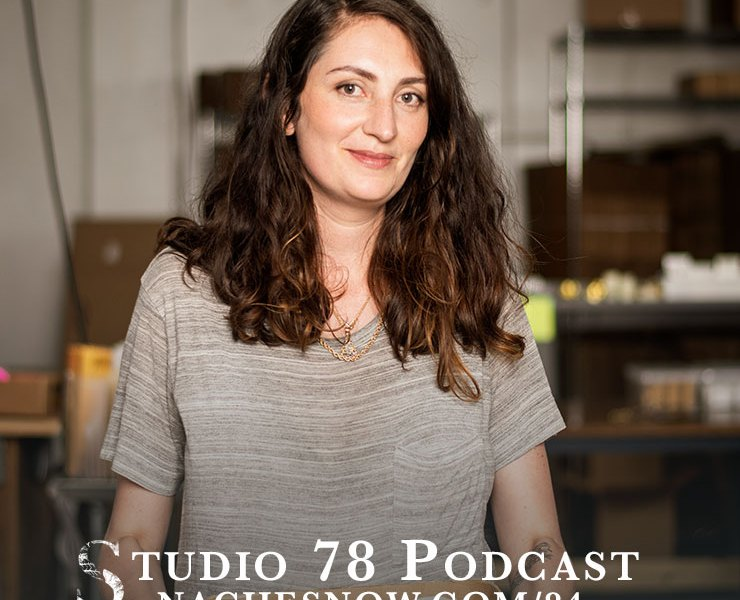 84. From Hobby to Business: How to Start a Natural Skin Care Line | Studio 78 Podcast nachesnow.com/84