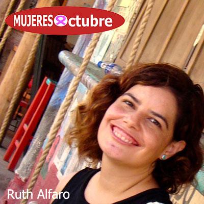 Mujeres De Octubre. Ruth Alfaro