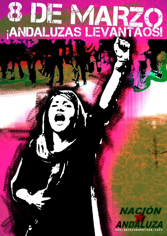 Nación Andaluza ante el 8 de Marzo ¡Andaluzas levantaos!