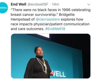 """There were no black faces in 1996 celebrating breast cancer survivorship."" Bridgette Hempstead of @cierrasisters explores how race impacts physician/patient communication and care outcomes. #endwell18"