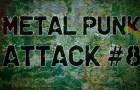 #8 Episódio do Metal Punk Attack – Final!