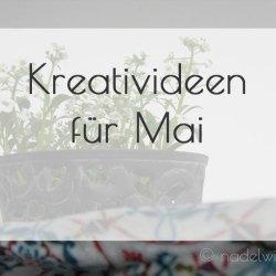 Kreativideen-Mai