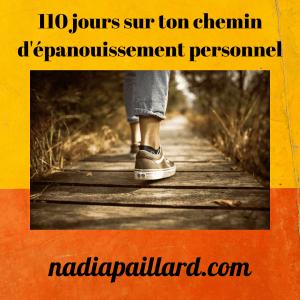 110 jours sur ton chemin d'épanouissement personnel dans la joie et la bonne humeur