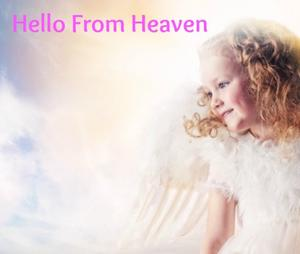 hello-from-heaven
