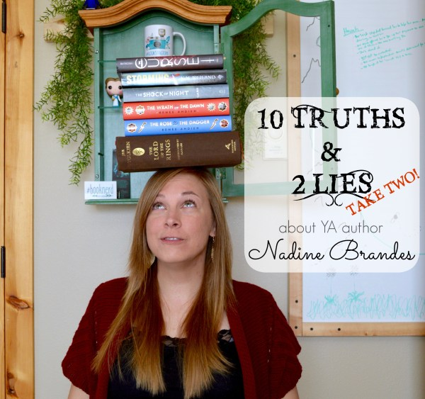 10 Truths 2 Lies Take Two Nadine Brandes