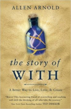 The STory of With - Allen Arnold