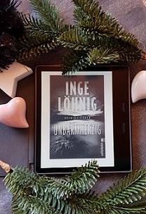 """""""Unbarmherzig"""" von Inge Löhnig"""