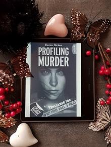 """Profiling Murder - Fall 3: Langsamer Tod"" von Dania Dicken"