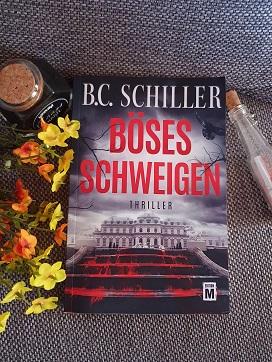 """""""Böses Schweigen"""" von B.C. Schiller"""