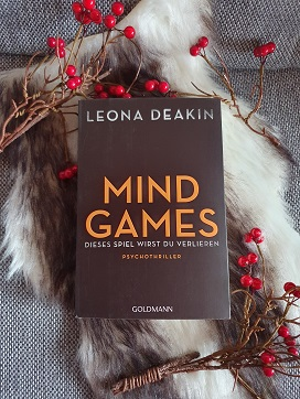 """""""Mind Games: Dieses Spiel wirst du verlieren"""" von Leona Deakin"""