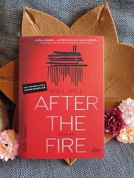 """After the fire"" von Will Hill"
