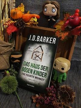"""""""The Fourth Monkey - Das Haus der bösen Kinder"""" Teil 3 von J.D. Barker"""