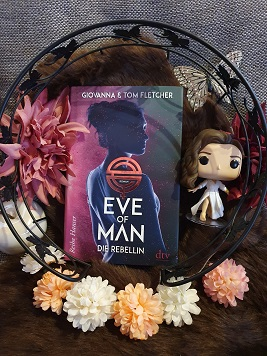 """Eve of Man 2 - Die Rebellin"" von Tom Fletcher"