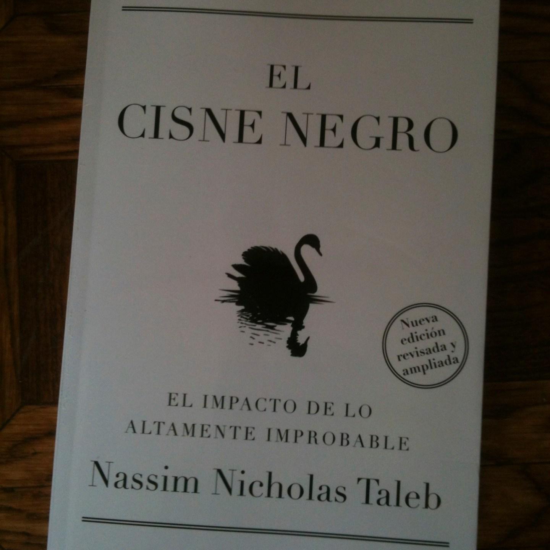 «El Cisne Negro» de Nassim Taleb #sersiendo