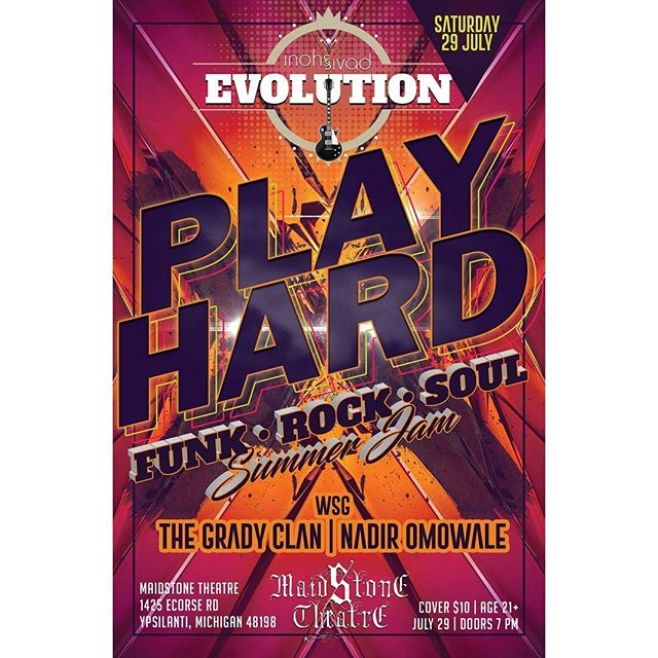 SATURDAY NIGHT!!! Inohs Sivad Evolution at Maidstone Theatre wsg. Nadir Omowale and The Grady Clan1425 Ecorse RdYpsilanti,MI48198S10 - 9pm