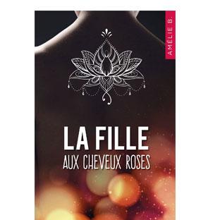 La fille aux cheveux roses – Amélie.B