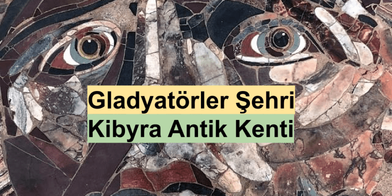 kibyra antik kenti