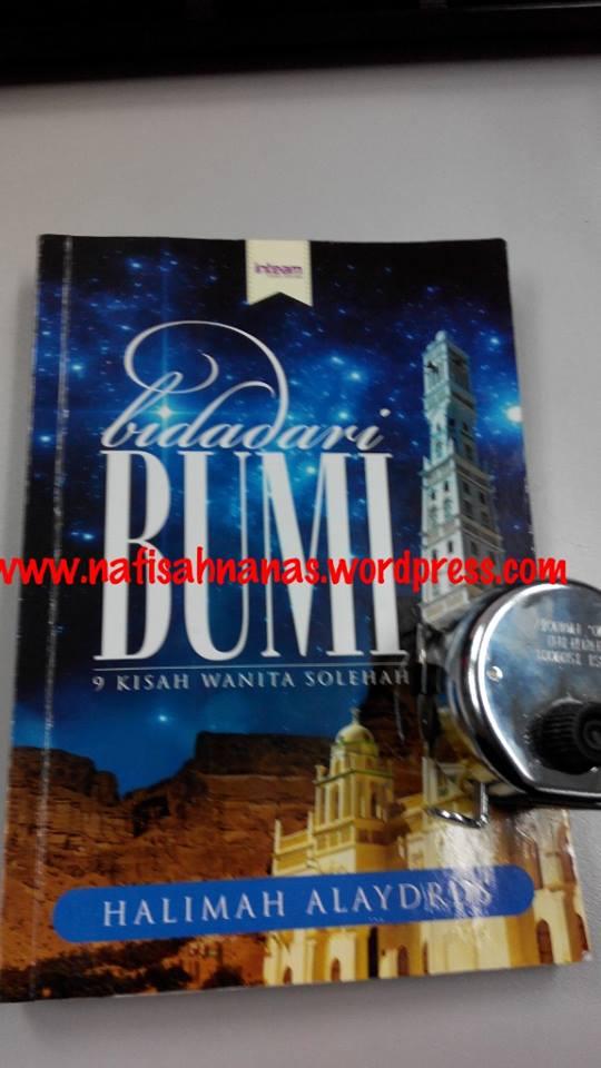 Ulasan buku : Bidadari Bumi - 9 kisah wanita solehah (karya Ustazah Halimah Alaydrus) (2/6)