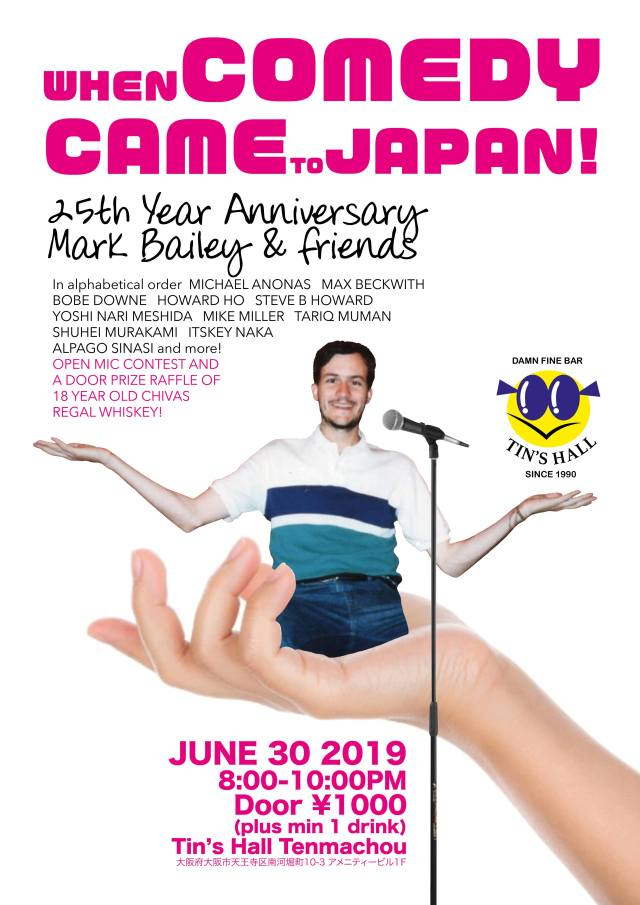 When Comedy Came to Japan Poster - June 30th, 2019 @ Tin's Hall Osaka
