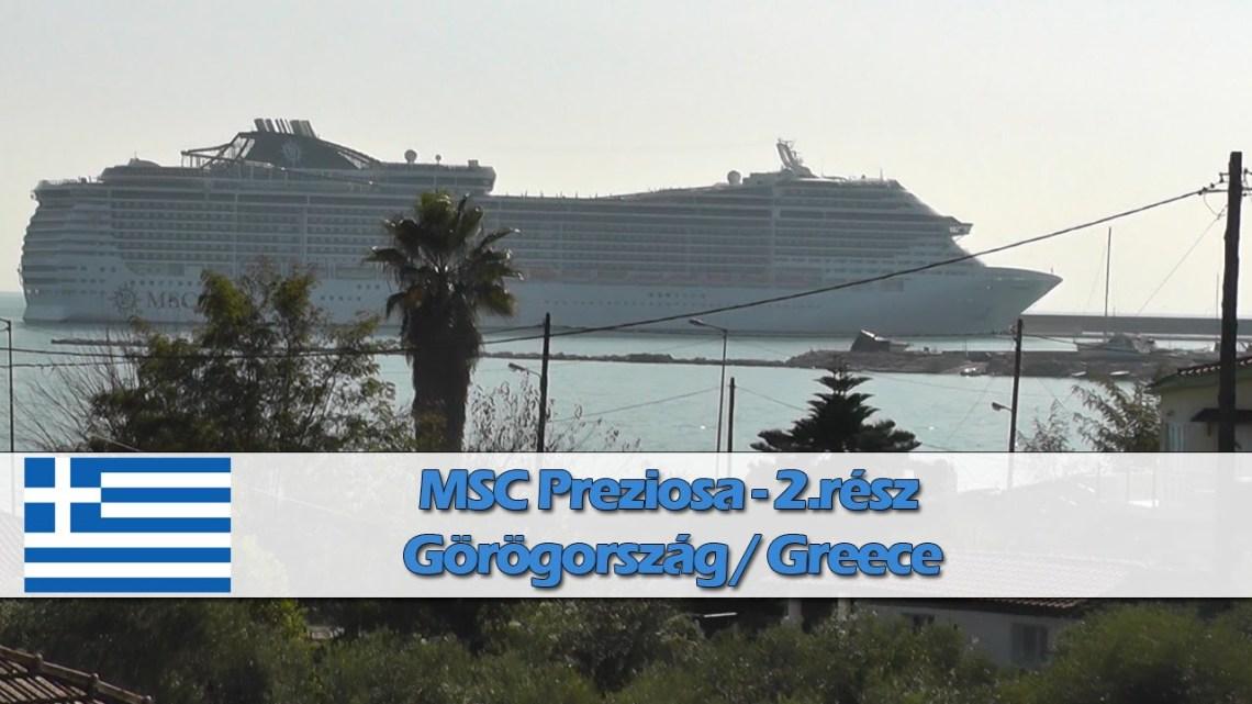 Második rész – Görögország – MSC Preziosa DXN TSIP 2014