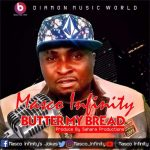 Music: Butter My Bread by Masco infinity @mascoinfinity1