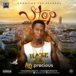 MUSIC: Mr Precious – Stop (Prod By Mentor)