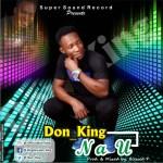 MUSIC: Don_King – Na U