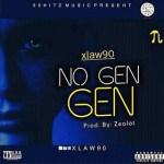 MUSIC: XLAW90 – NO GEN GEN