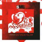 MIXTAPE: Dj vicky slim – Valentine special mix @djvickyslim @sootunes