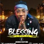 MUSIC: Kingolomi | BLESSING