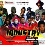 MIXTAPE: NaijaCover x Dj Bolexzy – Industry Mixtape