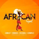 MUSIC: Samklef – African Gyal ft. Demarco, Ceezamilli & DJ Dimplez