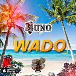 MUSIC: Buno Ehimare – Wado