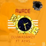 MUSIC: Damzy Ft Ayas – Awade